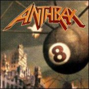 Anthrax - Volume 8: The Threat Is Real [Japan]