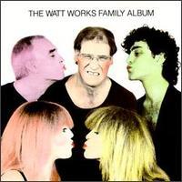 Various Artists - Watt Works Family Album