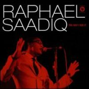Raphael Saadiq - Way I See It