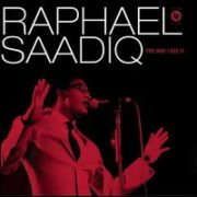 Raphael Saadiq - The Way I See It [f.y.e. Exclusive]