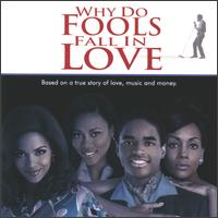 Original Soundtrack - Why Do Fools Fall in Love