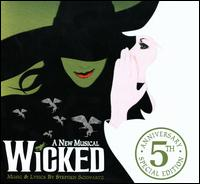 Original Broadway Cast - Wicked [5th Anniversary Special Edition]