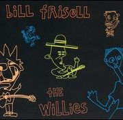Bill Frisell - Willies