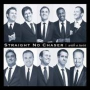 Straight No Chaser - With a Twist [Deluxe Edition]