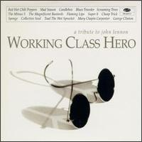 Various Artists - Working Class Hero: A Tribute to John Lennon