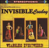 Invisible Wranglers - Wranglers Everywhere