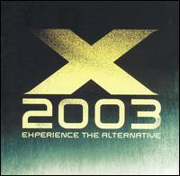 Various Artists - X 2003: Experience the Alternative