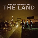 The Land Soundtrack - Music From The Motion Picture The Land