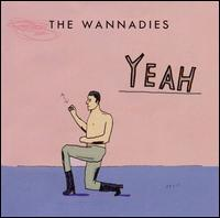 The Wannadies - Yeah [Japan Bonus Tracks]