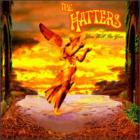 The Hatters - You Will Be You