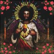 Mindless Self Indulgence - You'll Rebel to Anything [Expanded]